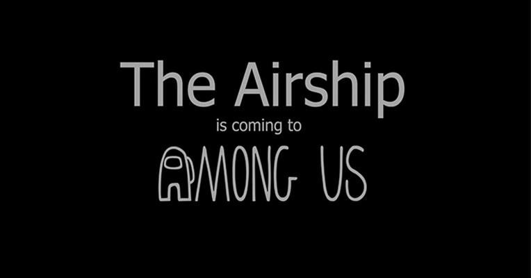The Airship Among Us